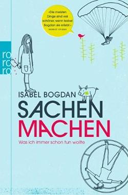 Buchcover: Isabel Bogdan, Sachen machen (rororo)